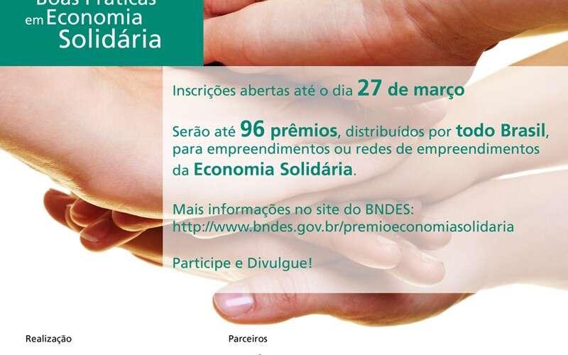 Prêmio BNDES de Boas Práticas em Economia Solidária está com inscrições abertas até o dia 27 de março
