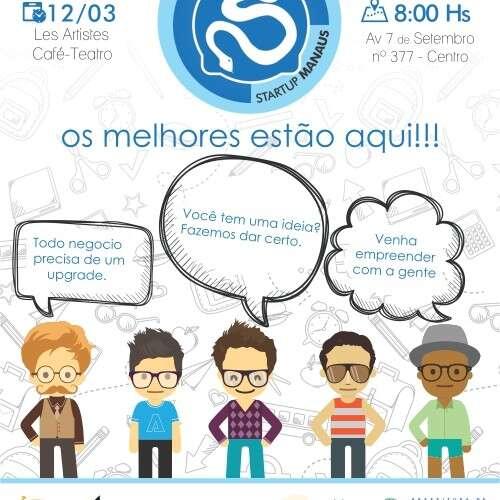 Startup Manaus: Evento na capital do Amazonas propõe interação entre Startups e empresas de economia criativa da região