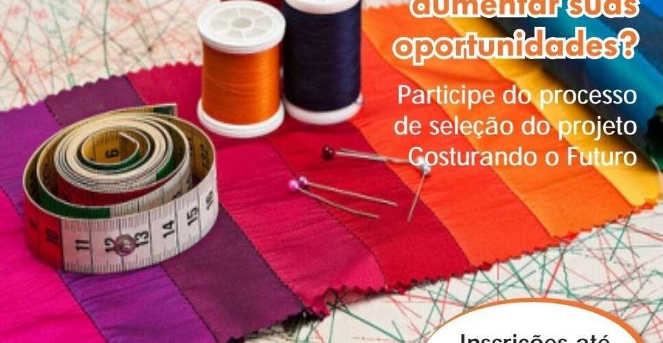 (Português) Projeto Costurando o Futuro abre inscrições para participação em Curitiba e região metropolitana!