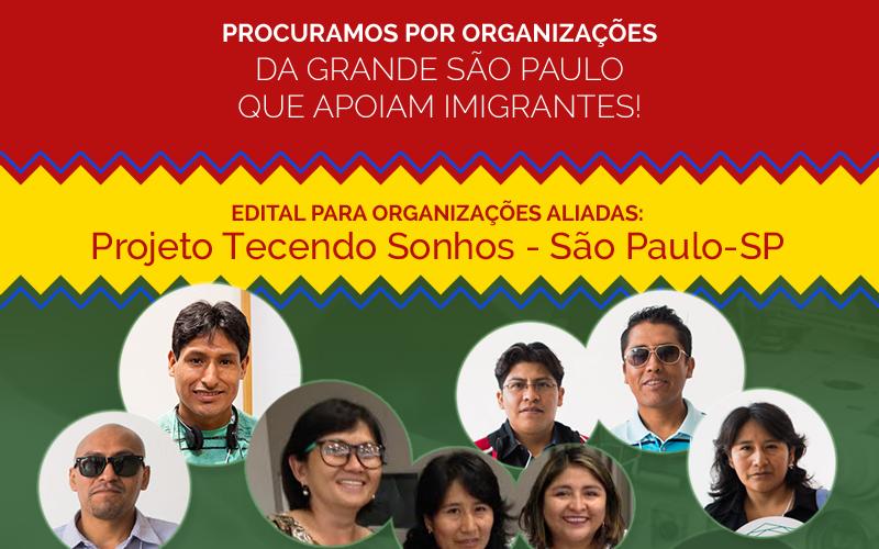 (Português) Edital para organizações aliadas: Projeto Tecendo Sonhos - São Paulo-SP