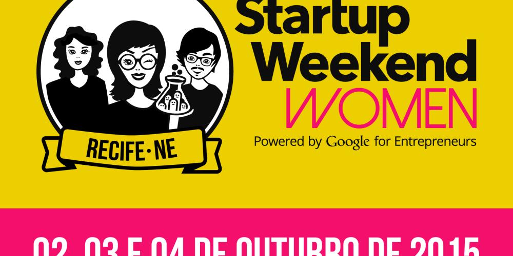 Startup Weekend Women acontece pela primeira vez em Recife