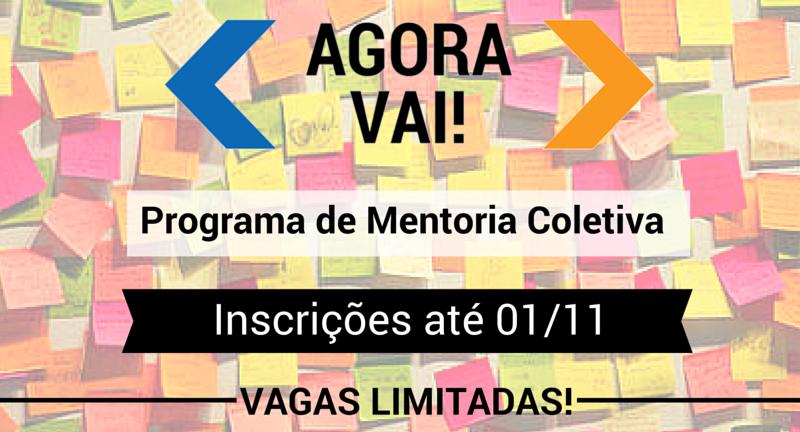 (Português) Agora Vai! Estão abertas as inscrições para o Programa de Mentoria Coletiva da Aliança Empreendedora