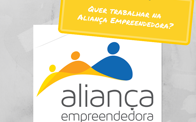 (Português) Oportunidade Aliança Empreendedora: Vaga para área de mobilização no Distrito Federal!