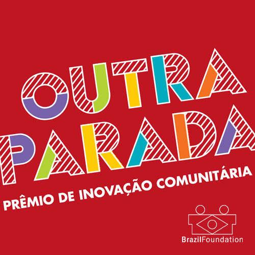 (Português) BrazilFoundation lança Prêmio de Inovação Comunitária