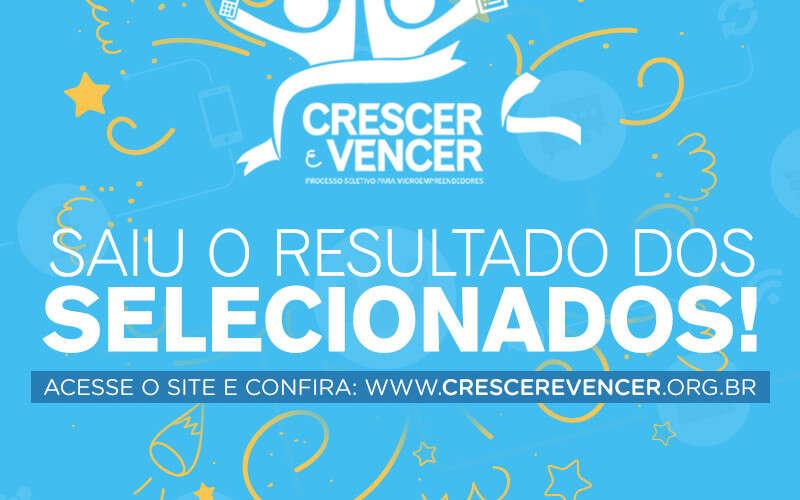 (Português) Crescer e Vencer: Divulgado o resultado com os selecionados no processo seletivo!