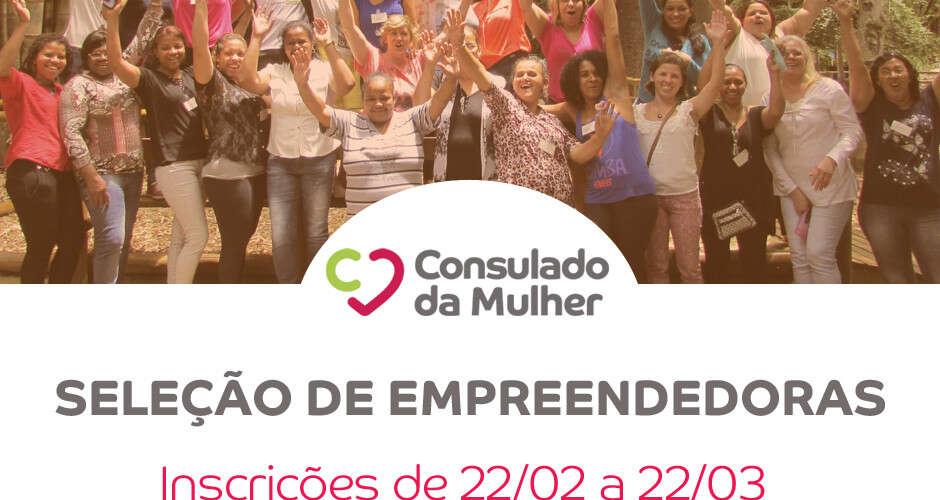 (Português) Consulado da Mulher seleciona empreendedoras em São Paulo, Rio Claro, Manaus e Joinville