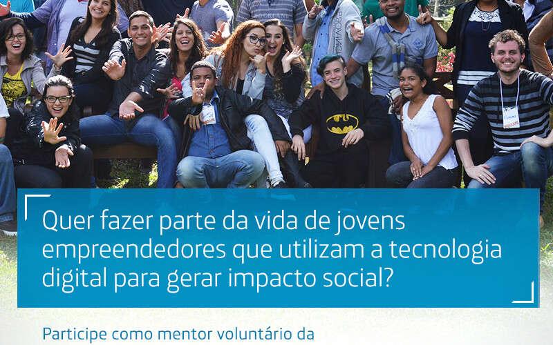 Quer fazer parte da vida de jovens empreendedores que utilizam a tecnologia digital para gerar impacto social?