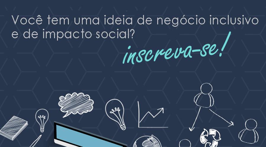 PNUD e SEBRAE promovem iniciativas de negócios inclusivos e sociais com Chamada de Casos Incluir 2017.