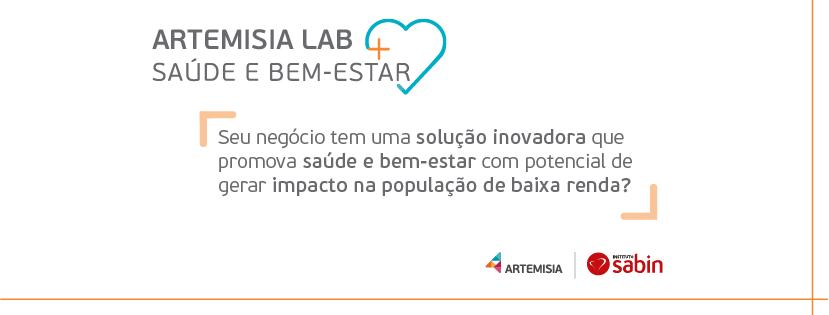 Instituto Sabin e Artemisia lançam programa de  apoio a negócios de impacto social focados em saúde