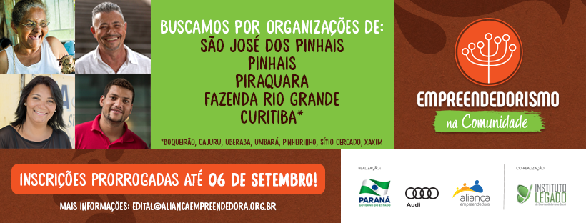 (Português) Empreendedorismo na Comunidade com edital de seleção de organizações aliadas ampliado e prorrogado. Confira!